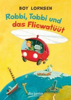 Robbi, Tobbi und das Fliewatüüt - Lornsen, Boy