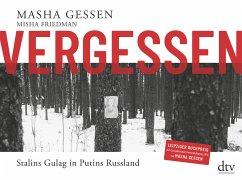 Vergessen - Gessen, Masha; Friedman, Misha