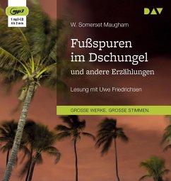 Fußspuren im Dschungel und andere Erzählungen, 1 MP3-CD - Maugham, William Somerset