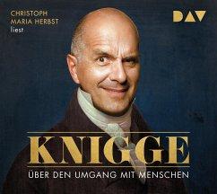 Über den Umgang mit Menschen, 2 Audio-CDs - Knigge, Adolph Freiherr von