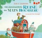 Die abenteuerliche Reise des Mats Holmberg, 2 Audio-CDs