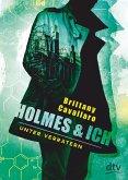 Holmes und ich 02 - Unter Verrätern