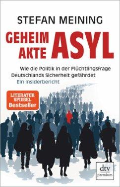 Geheimakte Asyl - Meining, Stefan
