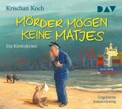 Mörder mögen keine Matjes. Ein Küstenkrimi, 5 Audio-CDs - Koch, Krischan