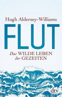 Flut - Aldersey-Williams, Hugh