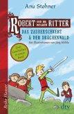 Robert und die wilden Ritter, Das Zauberschwert - Der Drachenwald