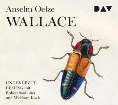 Wallace, 6 Audio-CDs - Oelze, Anselm