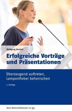 Erfolgreiche Vorträge und Präsentationen - Mentzel, Wolfgang
