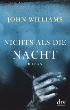 Nichts als die Nacht - Williams, John