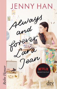 Always and forever, Lara Jean - Han, Jenny