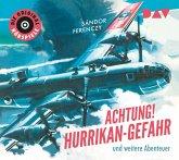 Achtung! Hurrikan-Gefahr und weitere Abenteuer, 1 Audio-CD