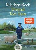 Dreimal Tote Tante (Großdruck-Ausgabe)