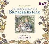 Das große Hörbuch von Brombeerhag, 2 Audio-CDs
