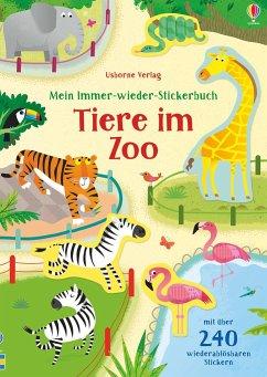 Mein Immer-wieder-Stickerbuch: Tiere im Zoo - Bathie, Holly