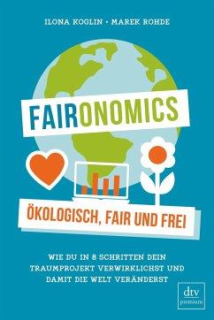 Faironomics - Koglin, Ilona;Rohde, Marek