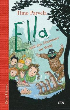 Ella und das Abenteuer im Wald - Parvela, Timo