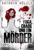 Yoga, Chaos und ein Mörder (eBook, ePUB)
