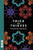Thick as Thieves (NHB Modern Plays) (eBook, ePUB)