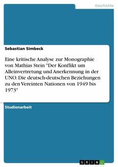 Eine kritische Analyse zur Monographie von Mathias Stein