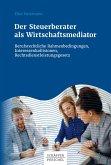 Der Steuerberater als Wirtschaftsmediator (eBook, PDF)