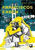Franciscos Erben (eBook, ePUB)