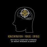 Konzentration : Fokus : Erfolg (MP3-Download)