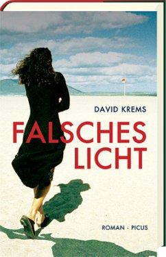 Falsches Licht (Mängelexemplar) - Krems, David