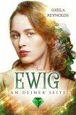 Ewig an deiner Seite / Ewig-Saga Bd.3 (eBook, ePUB)