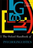 The Oxford Handbook of Psycholinguistics (eBook, PDF)