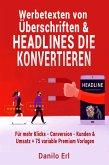 Werbetexten von Überschriften & Headlines die konvertieren (eBook, ePUB)