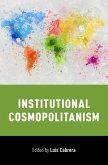 Institutional Cosmopolitanism (eBook, PDF)