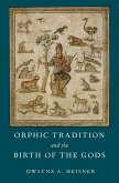 Orphic Tradition and the Birth of the Gods (eBook, PDF)
