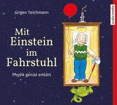 Mit Einstein im Fahrstuhl, 2 Audio-CDs - Teichmann, Jürgen