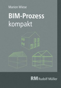 BIM-Prozess kompakt - Wiese, Marion