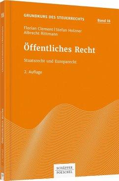 Öffentliches Recht - Clement, Florian;Holzner, Stefan;Rittmann, Albrecht