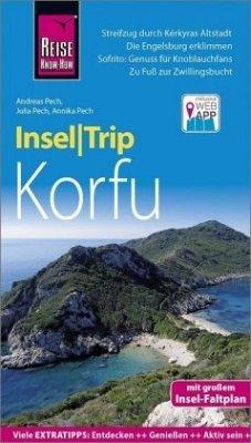 Reise Know-How InselTrip Korfu - Pech, Andreas; Pech, Julia; Pech, Annika