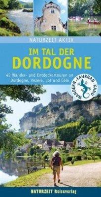Im Tal der Dordogne - Holtkamp, Stefanie