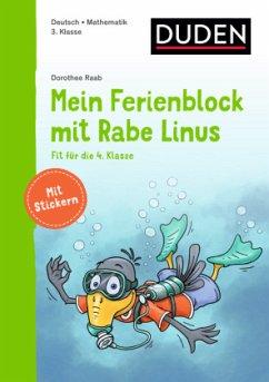 Mein Ferienblock mit Rabe Linus - Fit für die 4. Klasse - Raab, Dorothee