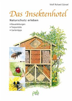 Das Insektenhotel - Günzel, Wolf R.