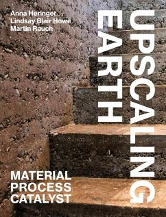 Upscaling Earth - Heringer, Anna; Howe, Lindsay Blair; Rauch, Martin
