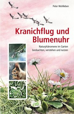 Kranichflug und Blumenuhr - Wohlleben, Peter