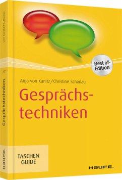 Gesprächstechniken - Kanitz, Anja von; Scharlau, Christine