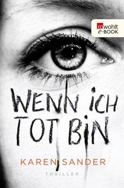 Wenn ich tot bin (eBook, ePUB) - Sander, Karen
