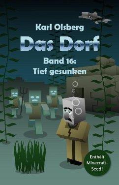 Das Dorf Band 16: Tief gesunken (eBook, ePUB) - Olsberg, Karl