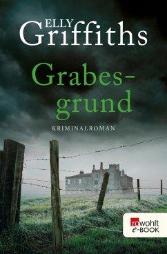 Grabesgrund / Ruth Galloway Bd.7 (eBook, ePUB) - Griffiths, Elly