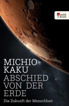 Abschied von der Erde (eBook, ePUB) - Kaku, Michio