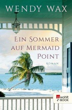 Ein Sommer auf Mermaid Point / Florida Beach Bd.3 (eBook, ePUB) - Wax, Wendy