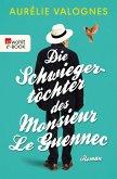 Die Schwiegertöchter des Monsieur Le Guennec (eBook, ePUB)