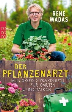 Der Pflanzenarzt (eBook, ePUB) - Wadas, René