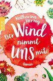 Der Wind nimmt uns mit / Farben des Sommers Bd.3 (eBook, ePUB)